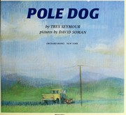 Cover of: Pole Dog | Tres Seymour