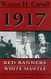 Cover of: 1917, red banners, white mantle