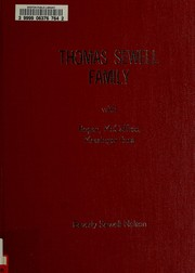 Thomas Sewell family with Bogan, McCaffree, Messinger lines by Beverly Sewell Nelson