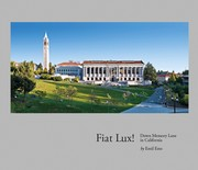 Cover of: FIAT LUX! Down Memory Lane in California by Emil Ems