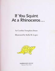 Cover of: If you squint at a rhinoceros | Cynthia Tompkins Dunn