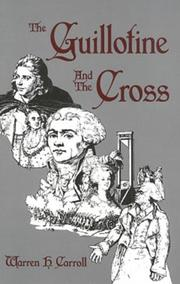 Cover of: The Guillotine and the Cross