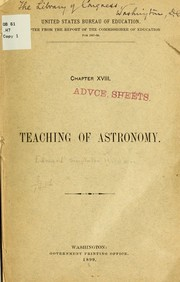 Cover of: The teaching of astronomy in the primary and secondary schools and in the university