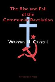 Cover of: The Rise and Fall of the Communist Revolution