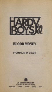 Cover of: BLOOD MONEY HARDY BOYS CASEFILES #32 | Franklin W. Dixon