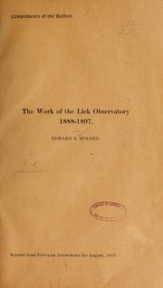 Cover of: The work of the Lick observatory. 1888-1897