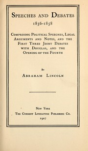 Cover of: Speeches and debates, 1856-1858