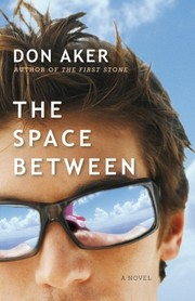 Cover of: The space between by Don Aker