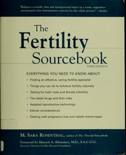 Cover of: The fertility sourcebook by M. Sara Rosenthal