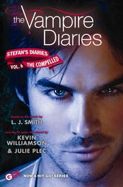Cover of: Vampire Diaries: Stefan's Diaries #6 Compelled by