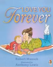 Cover of: Love You Forever | Robert N. Munsch