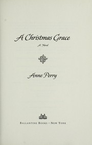 Cover of: A Christmas grace: a novel