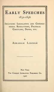 Cover of: Early speeches, 1832-1856