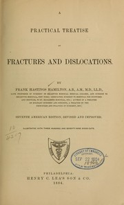 Cover of: A practical treatise on fractures and dislocations