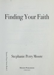 Cover of: Finding your faith | Stephanie Perry Moore