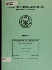 Cover of: The design of the Naval Postgraduate School's Ultraviolet Imaging Spectrometer
