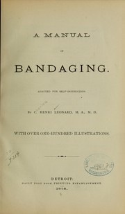 Cover of: A manual of bandaging