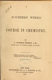 Cover of: A fourteen weeks course in chemistry