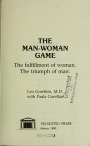 Cover of: The man-woman game | Leo Gorelkin