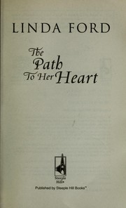 Cover of: The path to her heart