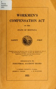 Cover of: Workmen's compensation act of the state of Montana ...