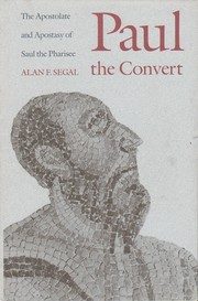 Cover of: Paul the convert | Alan F. Segal
