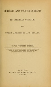 Cover of: Currents and counter-currents in medical science | Oliver Wendell Holmes, Sr.