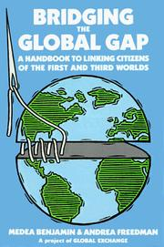 Cover of: Bridging the global gap | Medea Benjamin