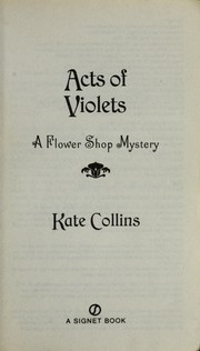 Cover of: Acts of violets | Kate Collins