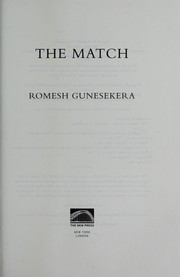 Cover of: The match by Romesh Gunesekera