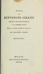 Cover of: Vita di Benvenuto Cellini, orefice e scultore fiorentino