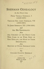 Cover of: Sherman genealogy in the direct line from Thomas Sherman, I (1443-1493) | Charles Pomeroy Sherman