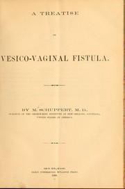 Cover of: A treatise on vesico-vaginal fistula