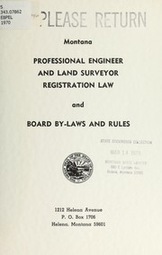 Cover of: Professional engineer and land surveyor registration law and board by-laws and rules