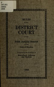 Cover of: Rules of the District Court of the Fifth Judicial District of the State of Montana