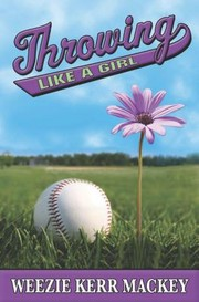 Cover of: Throwing Like a Girl by