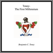 Cover of: Toney, the first millennium by Benjamin C. Toney