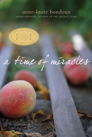 Cover of: A time of miracles by Anne-Laure Bondoux