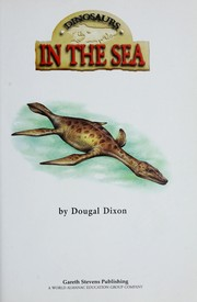 Cover of: Dinosaurs in the sea | Dougal Dixon