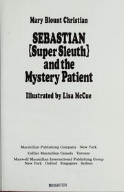 Cover of: Sebastian (Super Sleuth) and the mystery patient