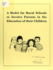 Cover of: A Model for rural schools to involve parents in the education of their children