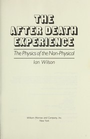 Cover of: The after death experience | Wilson, Ian