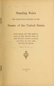 Cover of: Standing rules for conducting business in the Senate of the United States | United States. Congress. Senate