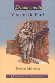 Cover of: Praying with Vincent de Paul (Companions for the Journey)