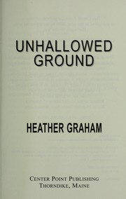 Cover of: Unhallowed ground | Heather Graham