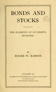 Cover of: Bonds and stocks | Babson, Roger Ward