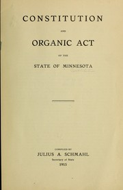 Cover of: Constitution and organic act of the State of Minnesota. | Minnesota.