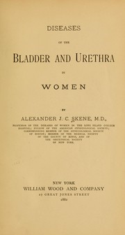 Cover of: Diseases of the bladder and urethra in women