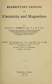 Cover of: Elementary lessons in electricity and magnetism