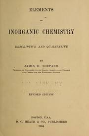 Cover of: Elements of inorganic chemistry | James H. Shepard